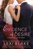 Evidence of Desire ebook by