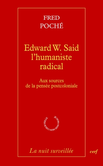 Edward W. Said - L'humaniste radical ebook by Fred Poche