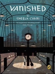 Vanished ebook by Sheela Chari
