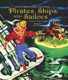 Pirates, Ships, and Sailors e-bog by Kathryn Jackson, Byron Jackson, Gustaf Tenggren
