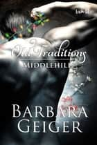 Old Traditions ebook by Barbara Geiger