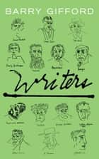 Writers ebook by Barry Gifford