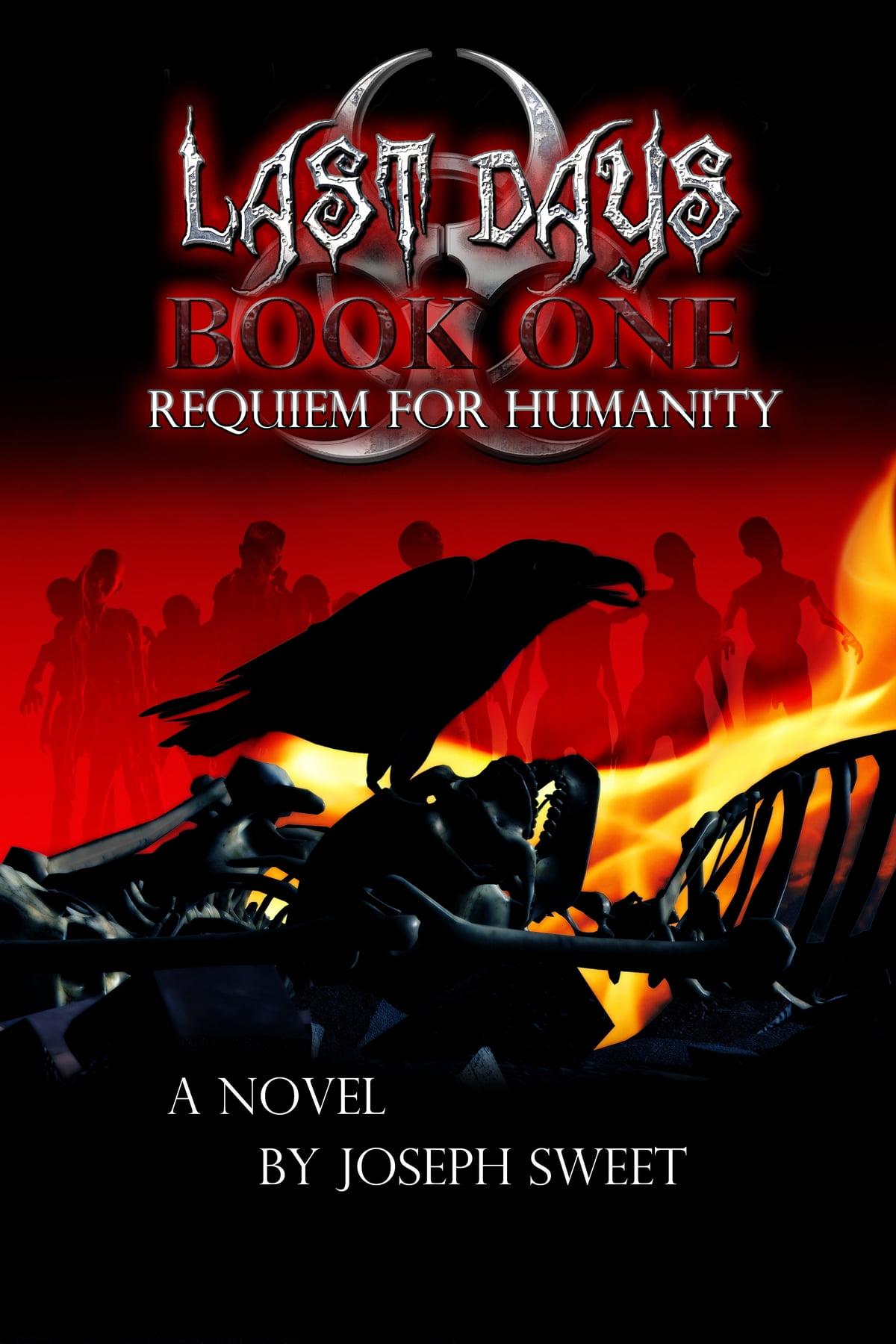 Ebook Requiem For Humanity Last Days 1 By Joseph Sweet