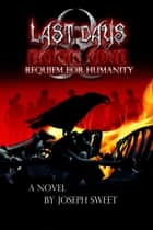Requiem for Humanity ebook by Joseph Sweet