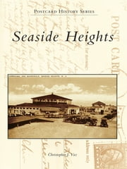 Seaside Heights ebook by Christopher J. Vaz
