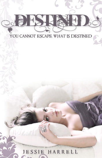 Destined ebook by Jessie Harrell