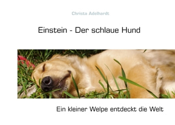Einstein - Der schlaue Hund ebook by Christa Adelhardt