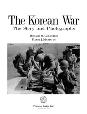 The Korean War ebook by Donald M. Goldstein; Harry J. Maihafer