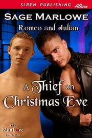 A Thief on Christmas Eve ebook by Sage Marlowe