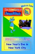 McPooch Mail-A-Tale: New Year's Eve in New York City ebook by Angela Randazzo
