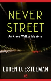 Never Street ebook by Loren D. Estleman