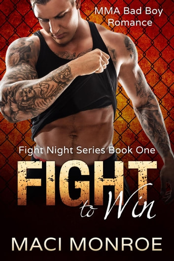 Fight to Win - Fight Night, #1 ebook by Maci Monroe