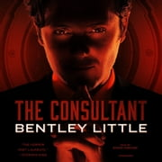 The Consultant audiobook by Bentley Little