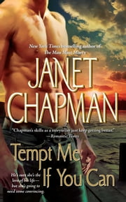 Tempt Me If You Can ebook by Janet Chapman