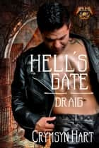 Hell's Gate: Draig ebook by Crymsyn Hart