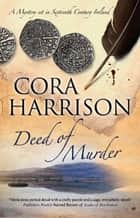 Deed of Murder ebook by Cora Harrison