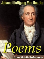 The Poems Of Goethe (Mobi Classics) ebook by Johann Wolfgang Von Goethe,Edgar Alfred Bowring (Translator)