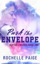 Push the Envelope ebook by Rochelle Paige