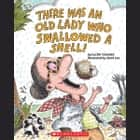 There Was an Old Lady Who Swallowed a Shell! audiobook by Lucille Colandro