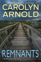 Remnants - Brandon Fisher FBI Series, #6 ebook by