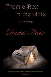 From a Box in the Attic ebook by Darius Nease