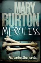 Merciless ebook by Mary Burton