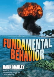 Fundamental Behavior ebook by Hank Manley