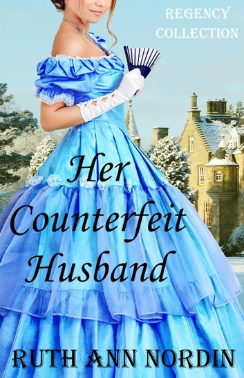 Her Counterfeit Husband ebook by Ruth Ann Nordin
