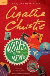 Murder in the Mews: Four Cases of Hercule Poirot ebook by Agatha Christie