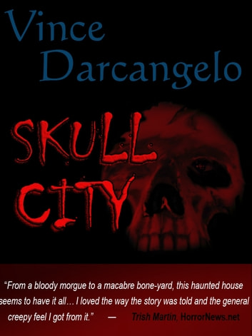 Skull City ebook by Vince Darcangelo