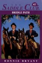 Bridle Path ebook by Bonnie Bryant