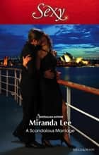 A Scandalous Marriage ebook by Miranda Lee