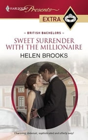 Sweet Surrender with the Millionaire ebook by Helen Brooks