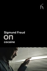 On Cocaine ebook by Sigmund Freud,David Carter