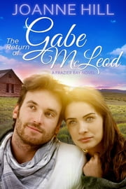 The Return of Gabe McLeod ebook by Joanne Hill