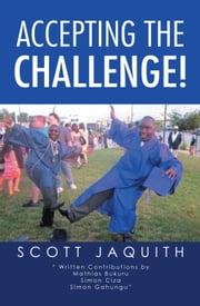 Accepting the Challenge! ebook by Scott Jaquith