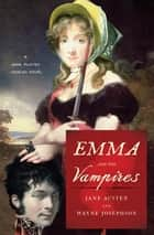 Emma and the Vampires ebook by Wayne Josephson