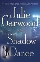 Shadow Dance ebook by Julie Garwood