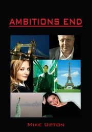AMBITIONS END ebook by Mike Upton