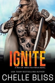 Ignite ebook by Chelle Bliss