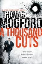 A Thousand Cuts ebook by Thomas Mogford