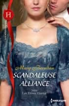Scandaleuse alliance ebook by Mary Brendan