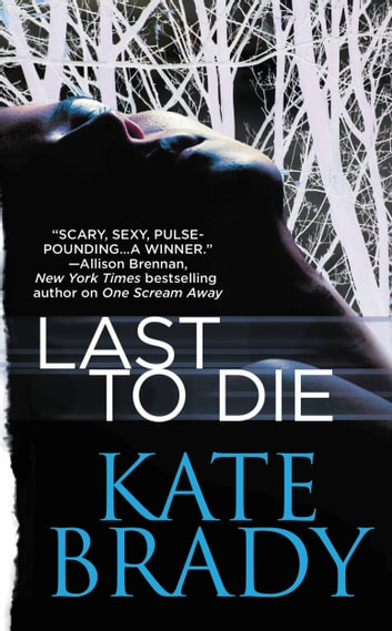 Last to Die ebook by Kate Brady