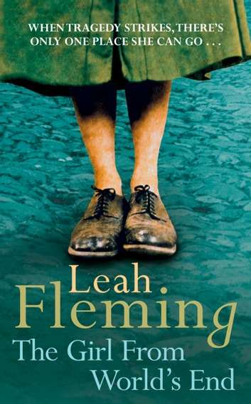 The Girl From World's End ebook by Leah Fleming