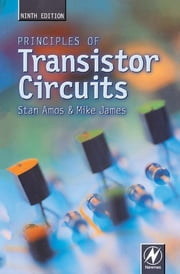 Principles of Transistor Circuits ebook by S W Amos,Mike James