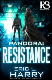 Pandora: Resistance ebook by Eric L. Harry