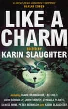 Like A Charm ebook by Karin Slaughter