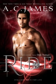 Ride: Only Human ebook by A.C. James