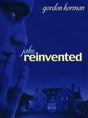 Jake, Reinvented ebook by Gordon Korman