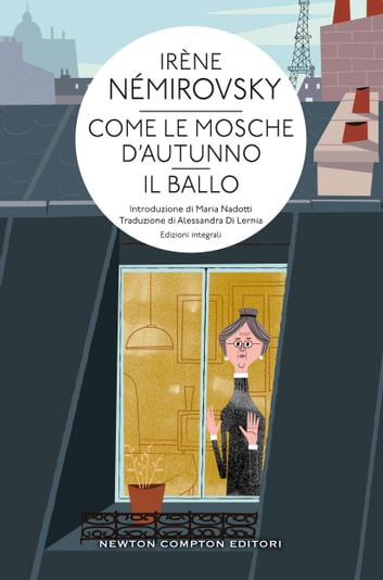 Come le mosche d'autunno - Il ballo ebook by Irène Némirovsky